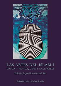LAS ARTES DEL ISLAM I                                                           DANZA Y MÚSICA,
