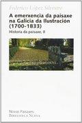 A EMERXENCIA DA PAISAXE NA GALICIA DA ILUSTRACIÓN (1700-1833) : HISTORIA DA PAISAXE, II