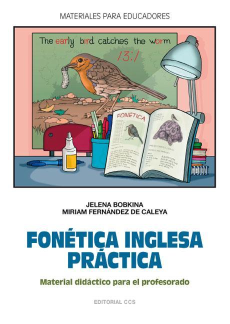 FONÉTICA INGLESA PRÁCTICA : MATERIAL DIDÁCTICO PARA EL PROFESORADO