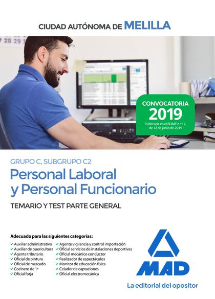 PERSONAL LABORAL Y PERSONAL FUNCIONARIO DE LA CIUDAD DE MELILLA (GRUPO C, SUBRUP.