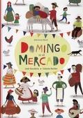 DOMINGO EN EL MERCADO.