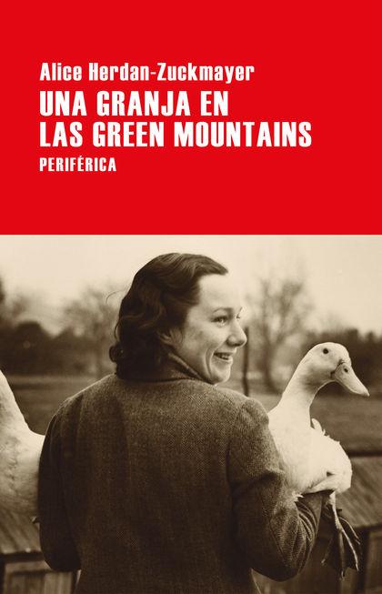 UNA GRANJA EN LAS GREEN MOUNTAINS.