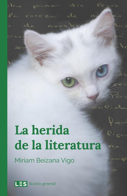 HERIDA DE LA LITERATURA LA