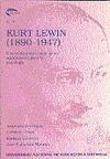KURT LEWIN (1890-1947) : UNA EVALUACIÓN ACTUAL DE SU SIGNIFICACIÓN PARA LA PSICOLOGÍA
