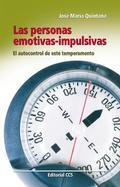 LAS PERSONAS EMOTIVAS-IMPULSIVAS : EL AUTOCONTROL DE ESTE TEMPERAMENTO