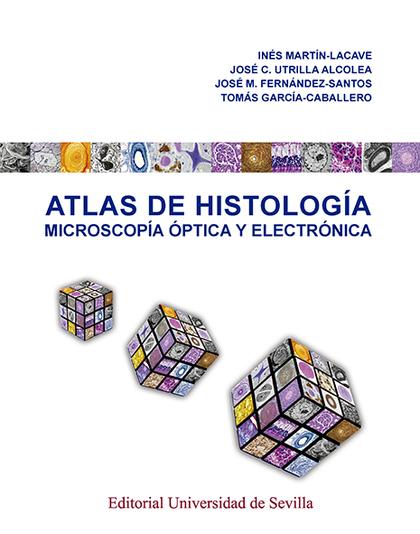 ATLAS DE HISTOLOGÍA                                                             MICROSCOPÍA ÓPT