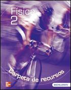 FÍSICA, 2 BACHILLERATO. GUÍA DIDÁCTICA
