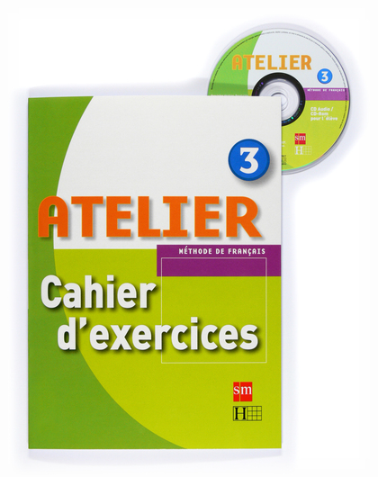 ATELIER 3 CAHIER D´EXERCICES +CD-ROM 08.