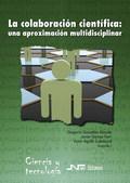 LA COLABORACIÓN CIENTÍFICA : UNA APROXIMACIÓN MULTIDISCIPLINAR