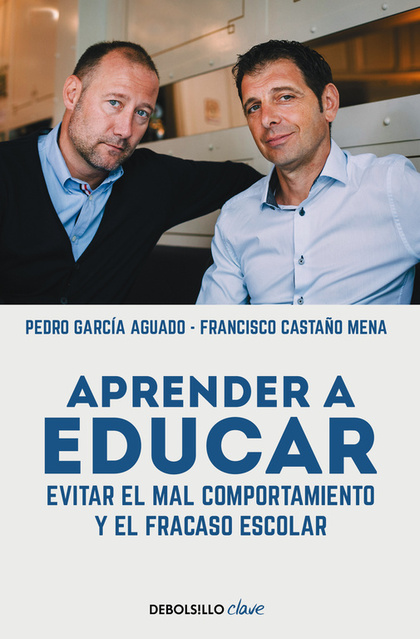 APRENDER A EDUCAR. EVITAR EL MAL COMPORTAMIENTO Y EL FRACASO ESCOLAR