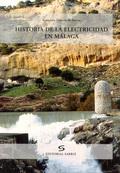 HISTORIA DE LA ELECTRICIDAD EN MÁLAGA