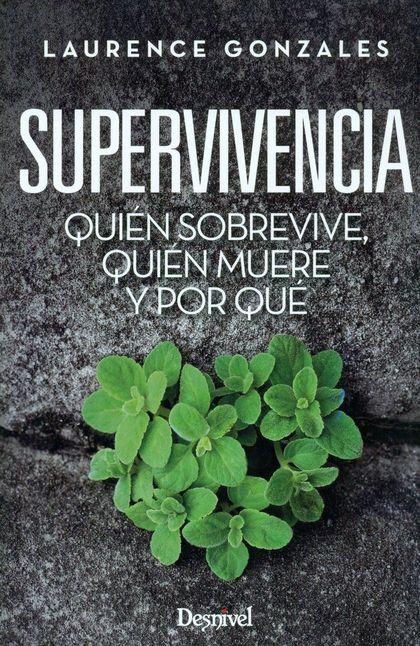 SUPERVIVIENCIA QUIEN SOBREVIVE,QUIEN MUERE Y POR QUE.