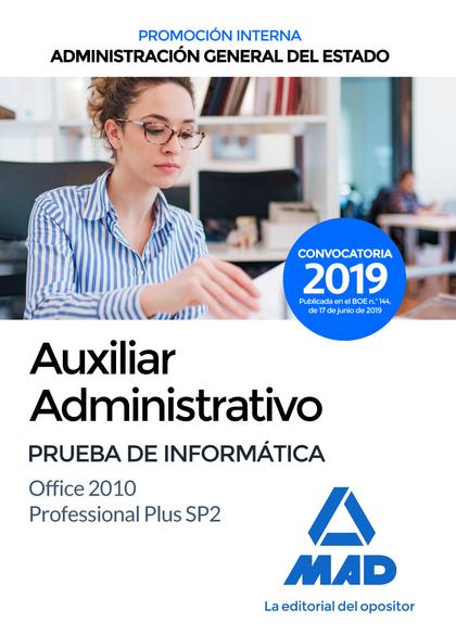 AUXILIAR ADMINISTRATIVO DE LA ADMINISTRACIÓN GENERAL DEL ESTADO (PROMOCIÓN INTER.