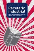 RECETARIO INDUSTRIAL PARA EL LABORATORIO, EL TALLER, LA FÁBRICA Y EL HOGAR (PEND.