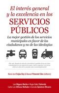 INTERÉS GENERAL Y LA EXCELENCIA EN LOS SERVICIOS PÚBLICOS, EL.
