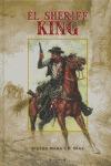 EL SHERIFF KING 1, DISPAROS EN LA FRONTERA ] LA AMENAZA DEL DRAGÓN ] E