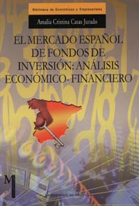 EL MERCADO ESPAÑOL DE FONDOS DE INVERSIÓN: ANÁLISIS ECONÓMICO-FINANCIE