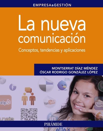 LA NUEVA COMUNICACIÓN