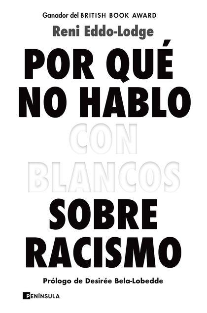 POR QUÉ NO HABLO CON BLANCOS SOBRE RACISMO.