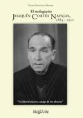 EL MALAGUEÑO JOAQUIN CORTES NAVAJAS 1884-1950