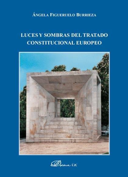 Luces y sombras del Tratado Constitucional Europeo