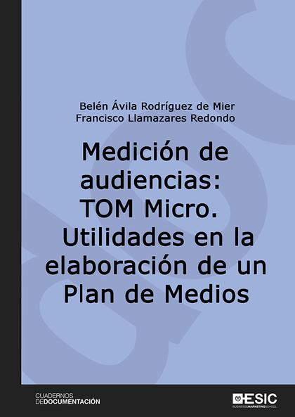 MEDICIÓN DE AUDIENCIAS: TOM MICRO.                                              UTILIDADES EN L