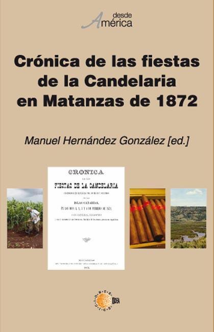 CRÓNICA DE LAS FIESTAS DE LA CANDELARIA EN MATANZAS DE 1872
