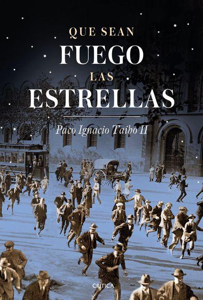 QUE SEAN FUEGO LAS ESTRELLAS                                                    BARCELONA (1917