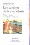 LOS CAMINOS DE LA CIUDADANÍA. MÉXICO Y ESPAÑA EN PERSPECTIVA COMPARADA