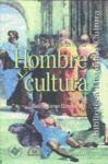 Hombre y cultura. Antología de textos To