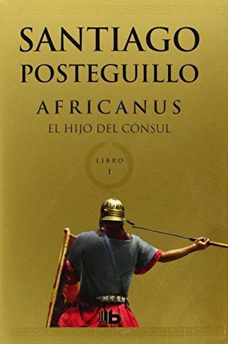 AFRICANUS I. EL HIJO DEL CÓNSUL