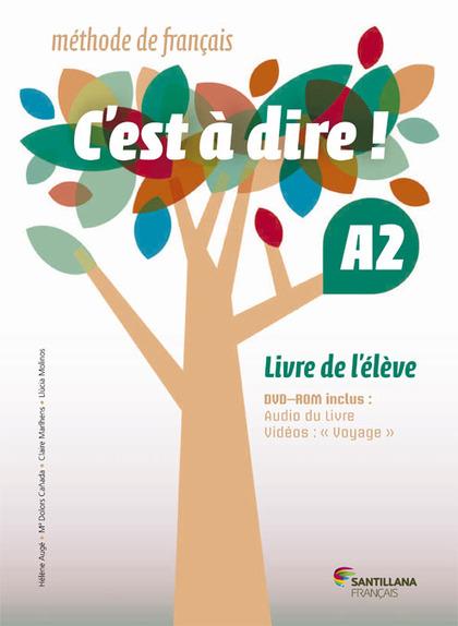 C´EST A DIRE A2 ELEVE + DVD ROM.