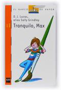 TRANQUILO, MAX.