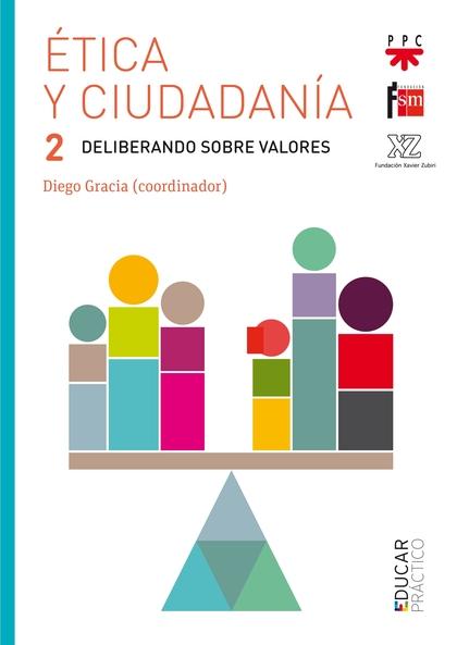 ETICA Y CIUDADANIA 2 DELIBERANDO SOBRE V