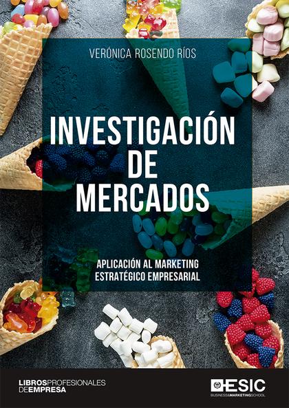 INVESTIGACIÓN DE MERCADOS                                                       APLICACIÓN AL M