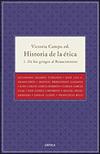 HISTORIA DE LA ETICA I DE LOS GRIEGOS AL RENACIMIENTO