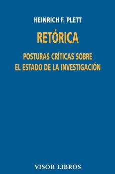 RETÓRICA: POSTURAS CRÍTICAS SOBRE EL ESTADO DE LA INVESTIGACIÓN