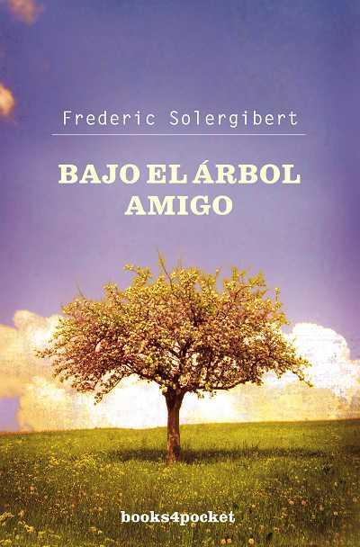 BAJO EL ÁRBOL AMIGO
