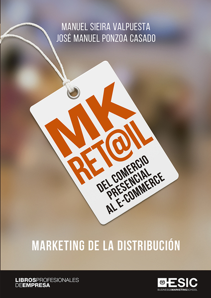 MK RET@IL. DEL COMERCIO PRESENCIAL AL E-COMMERCE