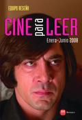 CINE PARA LEER 2008 : ENERO-JUNIO