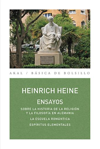 ENSAYOS. SOBRE LA HISTORIA DE LA RELIGIÓN Y LA FILOSOFÍA EN ALEMANIA / LA ESCUELA ROMÁNTI