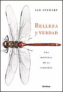 BELLEZA Y VERDAD: UNA HISTORIA DE LA SIMETRÍA