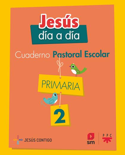 2EP.CUAD.PASTORAR ESCOLAR JESUS DIA A 19.