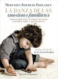 LA DANZA DE LAS EMOCIONES FAMILIARES. TERAPIA EMOCIONAL SISTÉMICA APLICADA CON N