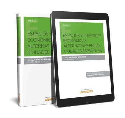 ESPACIOS Y PRÁCTICAS ECONÓMICAS ALTERNATIVAS EN LAS CIUDADES ESPAÑOLAS (DÚO-EPUB.
