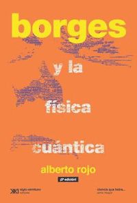 BORGES Y LA FISICA CUANTICA