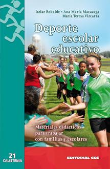 DEPORTE ESCOLAR EDUCATIVO : MATERIALES DIDÁCTICOS PARA TRABAJAR CON FAMILIAS Y ESCOLARES