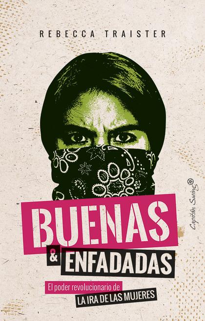 BUENAS Y ENFADADAS