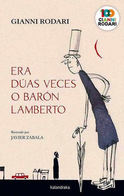 ERA DÚAS VECES O BARÓN LAMBERTO.