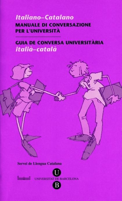 GUIA DE CONVERSA UNIVERSITÀRIA. ITALIÀ-CATALÀ.